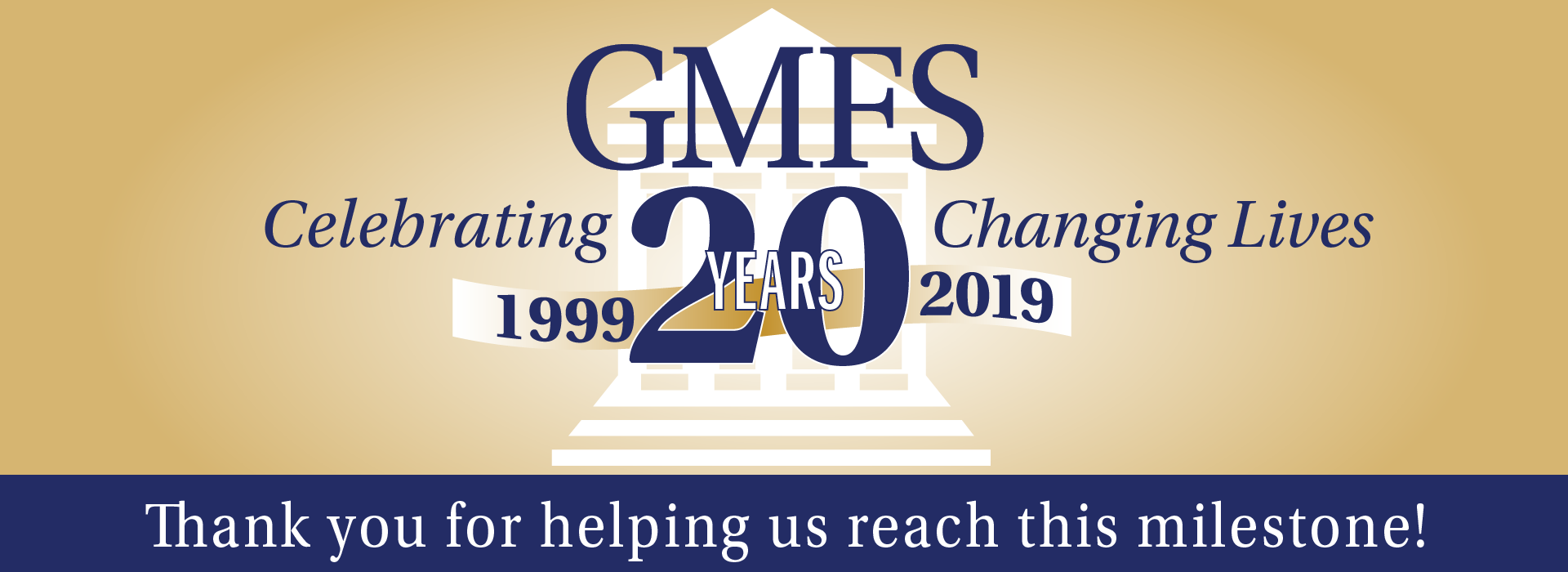GMFS - Celebrating 20 Years of Changing Lives!