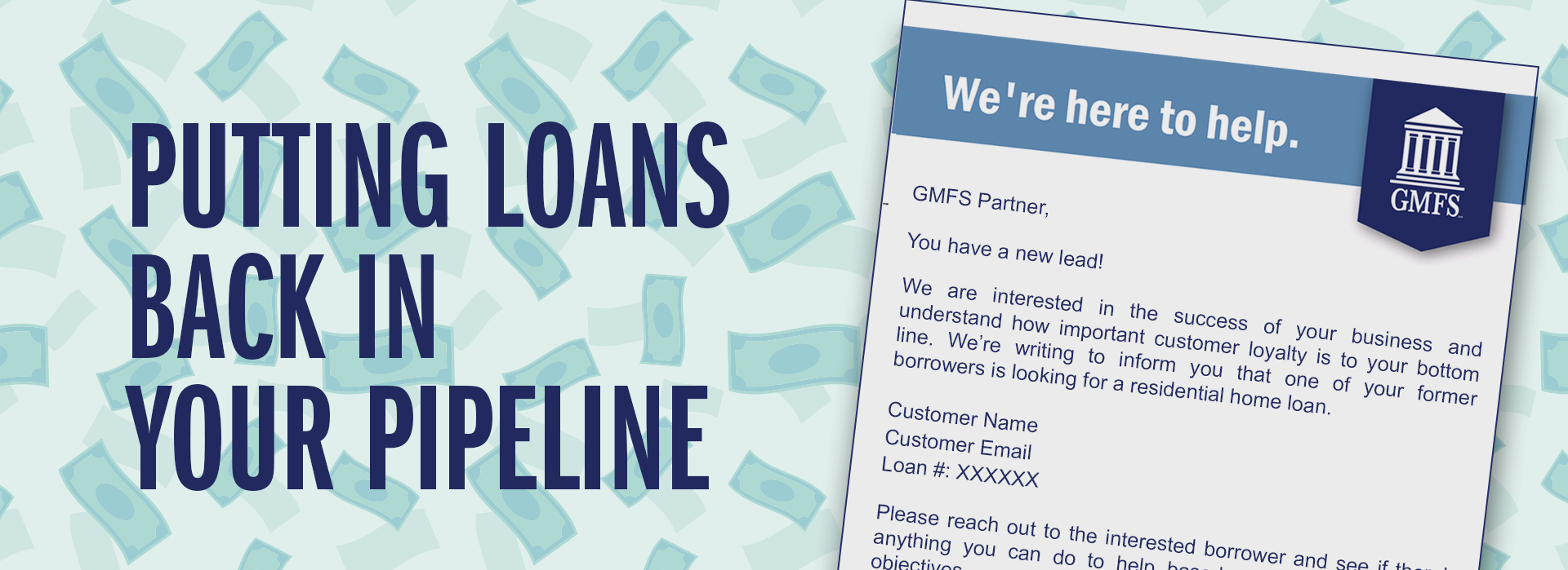 GMFS is Putting More Loans Back in Your Pipeline banner image